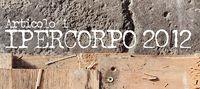 ipercorpo 2012